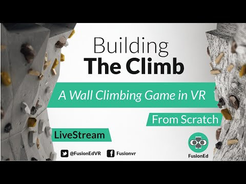 Building The Climb VR from Scratch