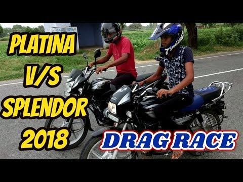 HERO SPLENDOR VS BAJAJ PLATINA DRAG RACE 2018    MRD VLOGS