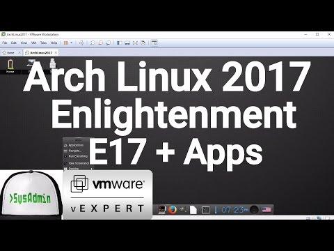 Arch Linux 2017 Installation + Enlightenment E17 + Apps + VMware Tools on VMware Workstation [2017]