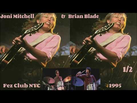 Joni Mitchell with Brian Blade  Fez Club NYC 1995 (part .1)