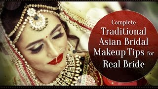 Complete Traditional Asian Bridal Makeup for Real Bride | Step by Step Indian Bridal Makeup Tutorial