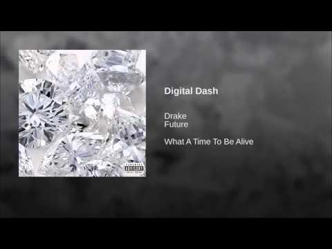 Digital Dash Future Ft Drake