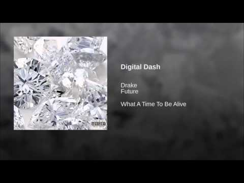 Digital Dash Future Ft Drake