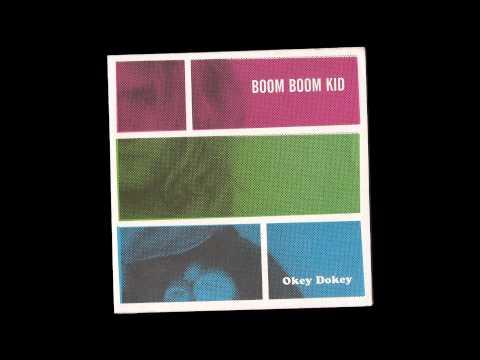 ▲ BOOM BOOM KID ▲ Okey Dokey ▲ [Full Album] ▲
