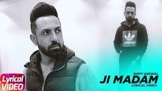 Ji Madam   Lyrical   Gippy Grewal   MIRZA The Untold Story   Latest Punjabi Song 2018