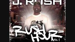 J. Rush - Walk With Me (Rush Hour Vol. 1 Hood Mentality)