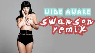 katy perry wide awake agis patakas swanson remix