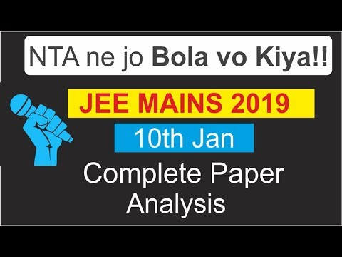JEE Mains 2019 10 Jan Question Paper | Complete Paper Analysis