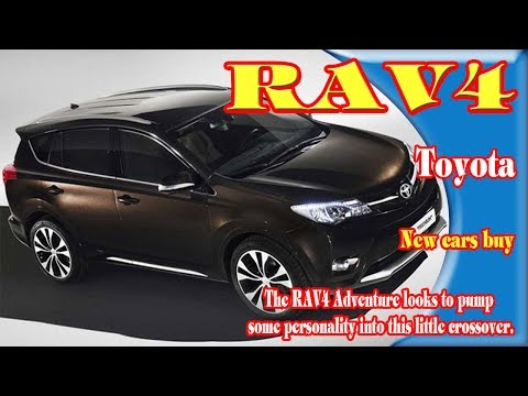 2018 rav4 adventure | 2018 rav4 adventure colors | 2018 rav4 adventure ground clearance|New cars buy
