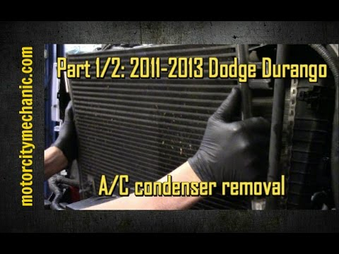 Part 1 2 2011 2013 Dodge Durango A C Condenser Removal