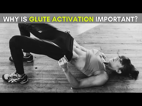 Why is Glute Activation Important? 5 Exercises to Activate your Glutes