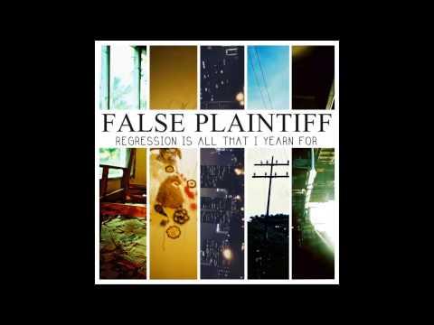 False Plaintiff - Growing Up