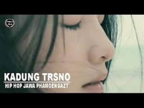Hip Hop Jawa Paling Sedih Kadung Tresno    Phamoengkazt NEW10