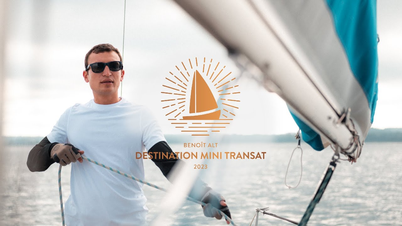 Benoît Alt - Destination Mini Transat 2023  Présentation du projet