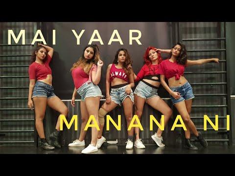 Main Yaar Manana Ni - Dance Mix | The BOM Squad | Svetana Kanwar Choreography