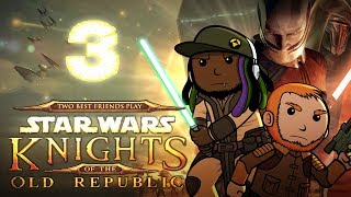 Best Friends Play Star Wars: Knights of the Old Republic (Part 3)