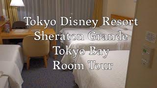 Tokyo Disney Resort - Sheraton Grande Tokyo Bay Room Tour