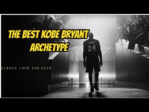 The Archetype Closest To Kobe Bean Bryant