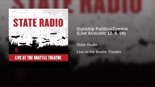 Gunship Politico/Zombie (Live Acoustic 12. 6. 08)