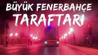 Büyük Fenerbahçe Taraftarı takımımızı coşkuyla karşıladı!