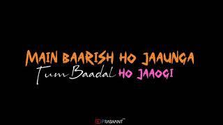 Dekh Lena WhatsApp Status|Arijit Shing|Letest Lyrics WhatsApp Status hindi|Insta Prashant_S_Com