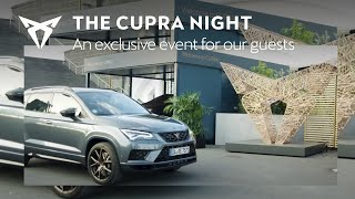The CUPRA Night. An exclusive event for our guests.
