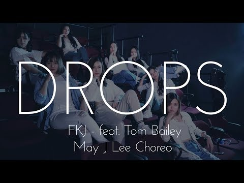 "FKJ ft. Tom Bailey ""DROPS"" (May J Lee Choreography) Dance Cover"