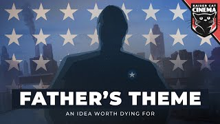 The Divided States: Strife - Father's Theme - An Idea Worth Dying For
