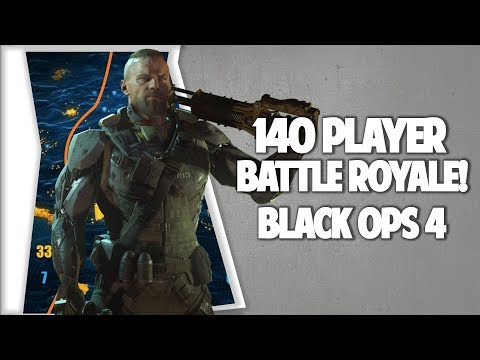 BLACK OPS 4 BLACK OUT BATTLE ROYALE WILL BE 140 PLAYERS WTF