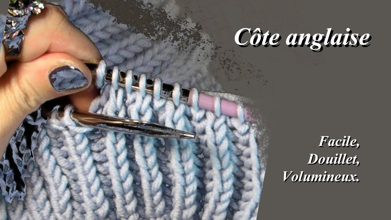 C te anglaise ou point de brioche point de tricot facile youtube - Cotes anglaises au tricot ...
