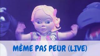 Bébé Lilly - Même Pas Peur (Version Live)