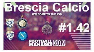 🔴Football manager 2019 ► Brescia Calcio.Экватор пройден,соперники не страшны!💪 ► Версия #1.42