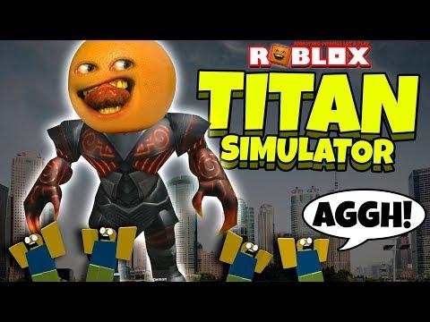 Roblox: TITAN SIMULATOR [Annoying Orange Plays]