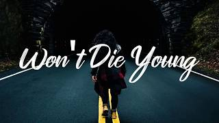 Cover images Josh A & Jake Hill - Won't Die Young (Lyrics)