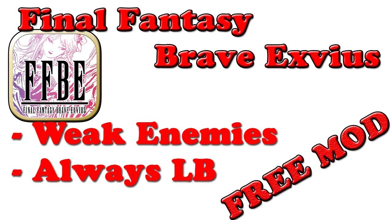 FINAL FANTASY BRAVE EXVIUS (Japan) Ver  3 9 1 | Weak Enemies | Instant Win  | MOD APK by G-Bo Modding