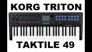 Korg Triton Taktile 49 midi controller/ stand-alone synth demo