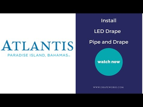 Drapeworks |  Event Drapery Install @ Atlantis Resort Bahamas