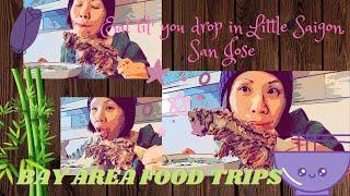 Bay Area Food Trips   Eat Til' You Drop in Little Saigon, San Jose