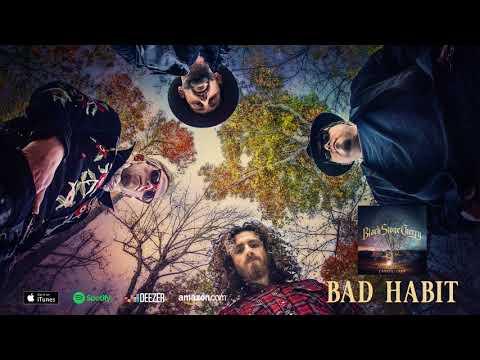 Black Stone Cherry - Bad Habit (official audio)