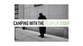 Camping with the FujiFilm X100F thumbnail