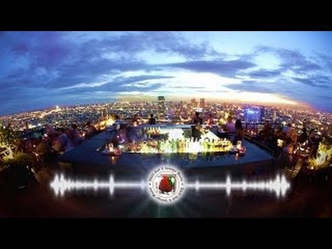 Buddha Lounge & Bar Music London Edition Wonderful Selection for an Afternoon Drink [HD]