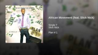 African Movement (feat. Slick Nick)