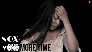 Nox - One More Time (Official Video)