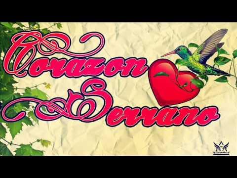 Corazon Serrano Mix (LAS MEJORES DEL 2013 Y 2014)