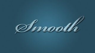 Create a Smooth Text Effect In Photoshop