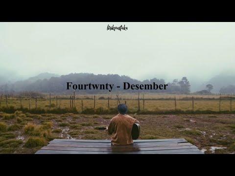 Fourtwnty - Desember lirik (Efek Rumah Kaca cover)