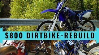 $800 dirt bike Yamaha YZ125 complete rebuild - time lapse