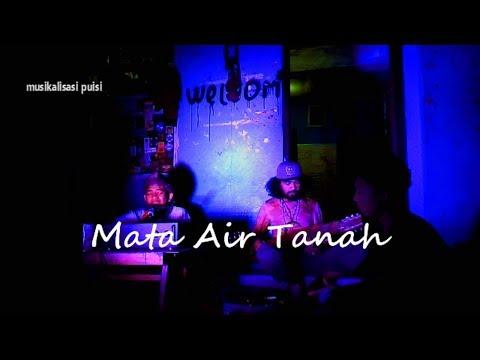 """musikalisasi puisi """"MATA AIR TANAH"""""""