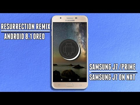 Android 8 1 Oreo | Samsung Galaxy J7/Prime/On Nxt | Resurrection
