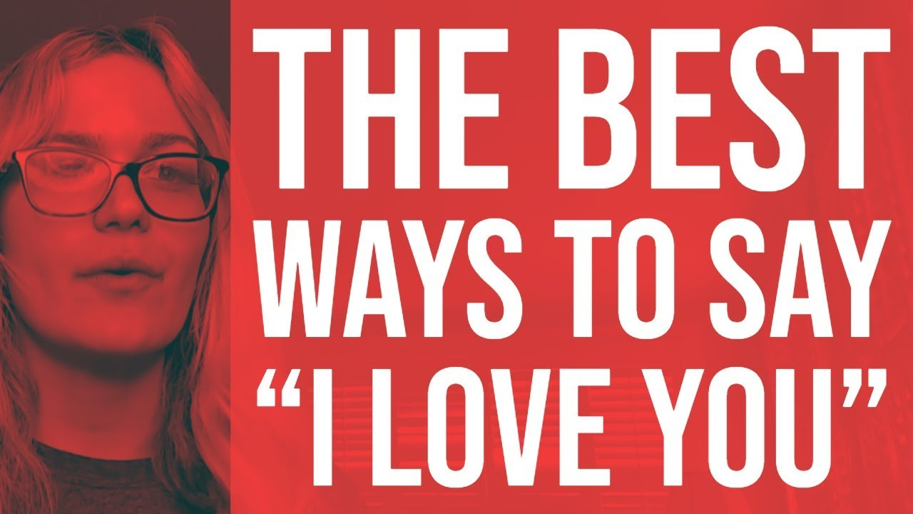 151 Beautifully Romantic Ways To Say 'I Love You'